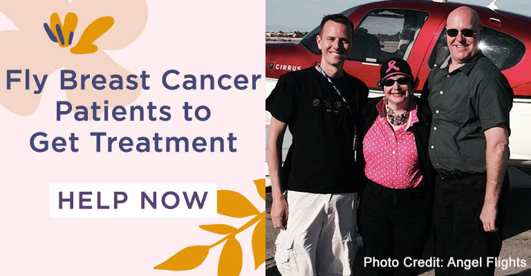 Fly Breast Cancer Patients to Get Treatment | Help Now
