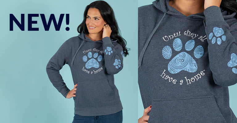 Until They All Have a Home™ Heathered Hooded Sweatshirt | New!