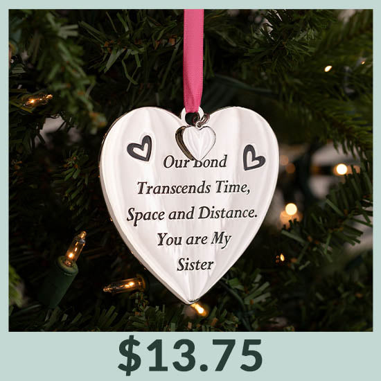 Our Bond Sister Ornament - $13.75