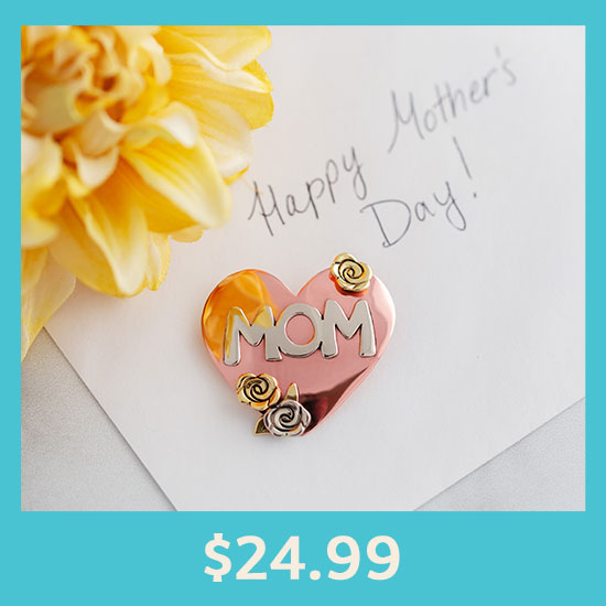 Best Mom Mixed Metal Pin - $24.99