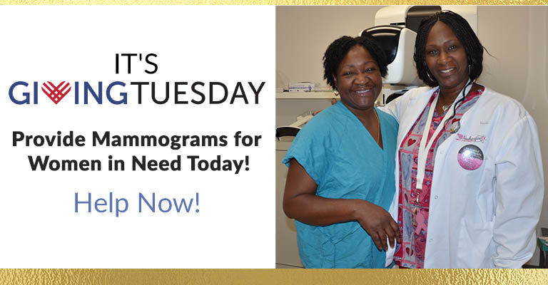 It's Giving Tuesday! Provide Mammograms for Women in Need Today! Help Now