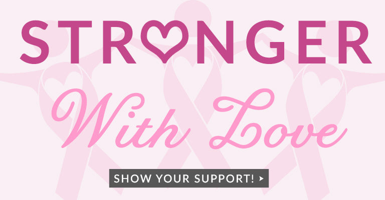 Stronger with Love | Show Your Support!
