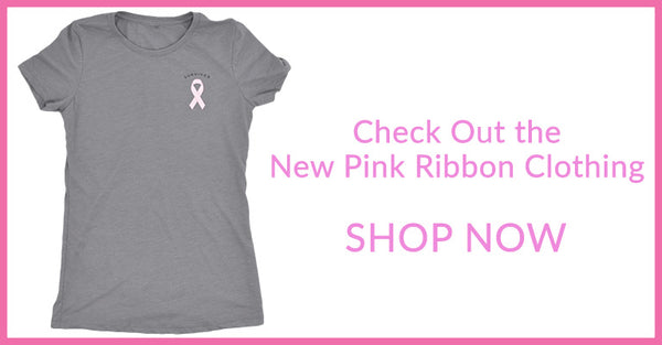 Check Out the New Pink Ribbon Clothing | Shop Now!