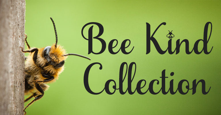 Shop the Bee Kind Collection!