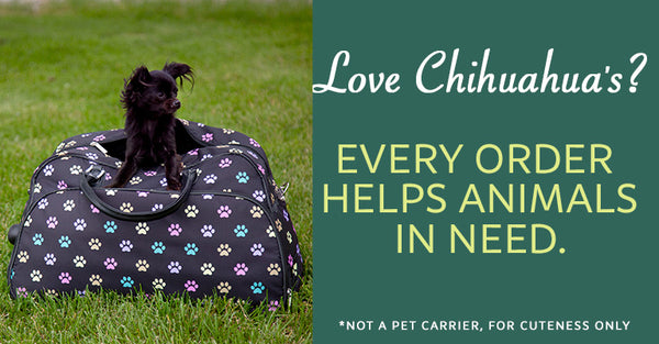 Love Chihuahua's? Every order help feed animals in need!