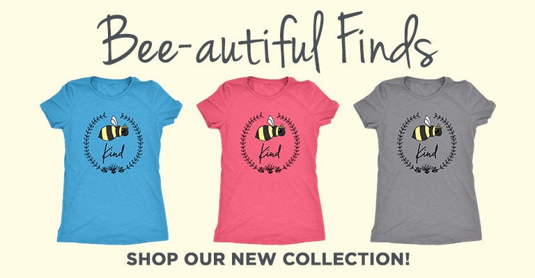 Bee-autiful Finds! | Shop Our New Collection