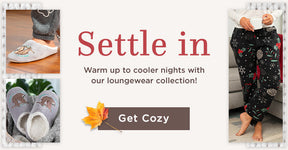 Settle In | Warm Up to Cooler Nights with Our Loungewear Collection! | Get Cozy