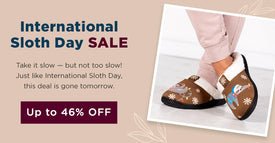 International Sloth Day Sale   Take it slow — but not too slow! Just like International Sloth Day, this deal is gone tomorrow.   Up to 46% OFF