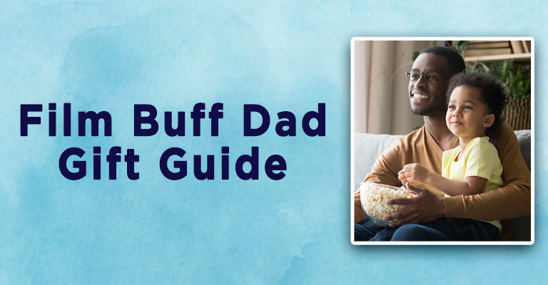 Film Buff Dad Gift Guide