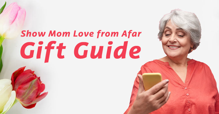 Show Mom Love from Afar Gift Guide