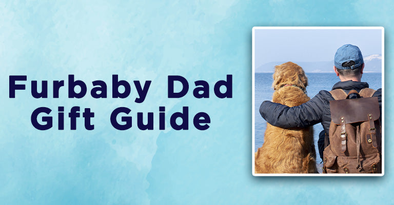 Furrbaby Dad Gift Guide