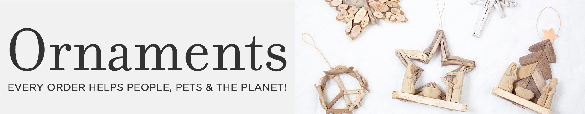 Ornaments | Every order helps people, pets & the planet!