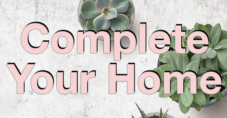 Complete Your Home