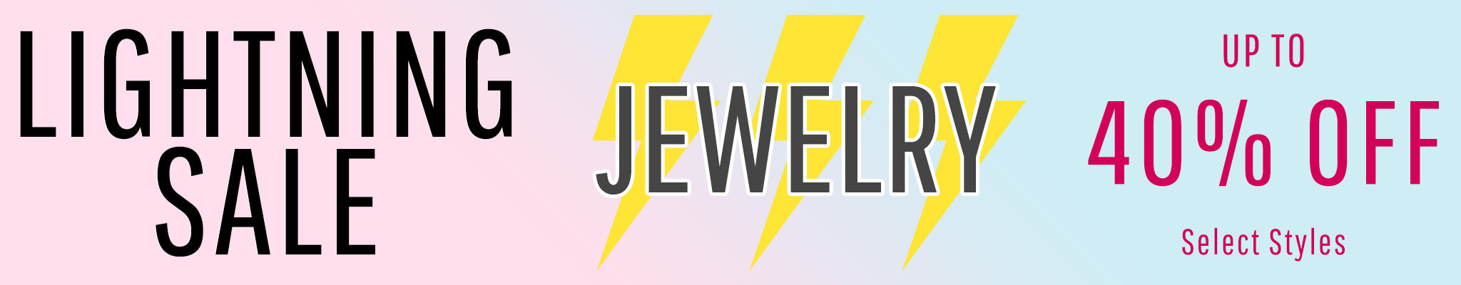 Jewelry Lightning Sale