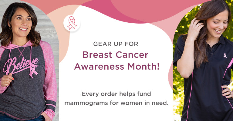 Gear Up for Breast Cancer Awareness Month! Every order helps fund mammograms for women in need
