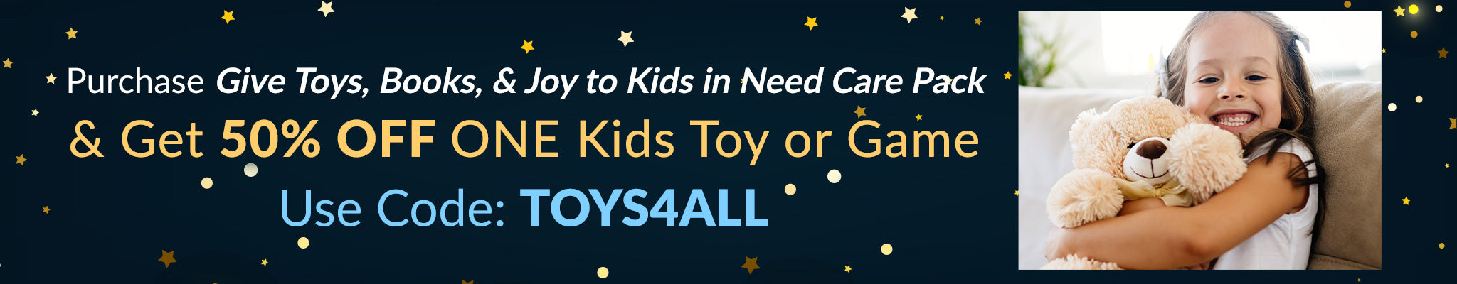 Give Toys, Books, & Joy To Kids In Need, Get 50% Off 1 Kids Toys & Games Item | TOYS4ALL