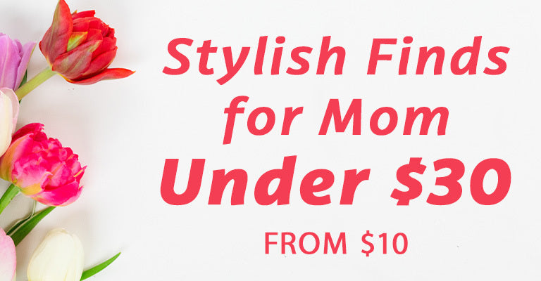 Stylish Finds for Mom | Under $30