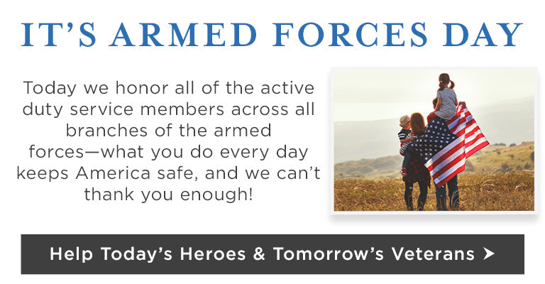 Today we honor all of the active duty service members across all branches of the armed forces - what you do every day keeps America safe, we can't thank you enough!   Help Today's Heroes & Tomorrow's Veterans