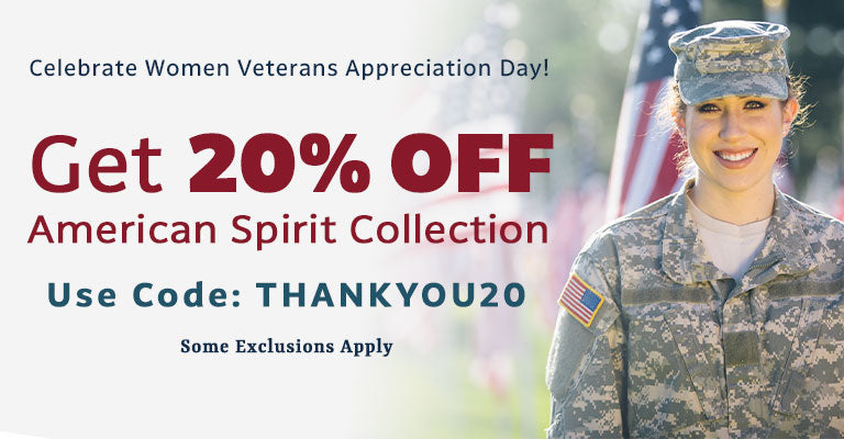 Get 20% OFF the American Spirit Collection | Use Code: THANKYOU20 | Some Exclusions Apply