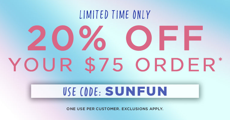 Limited Time Only | 20% Off $75 Orders | SUNFUN | One Use Per Customer | Exclusions Apply.