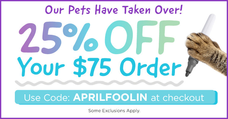 Our Pets Are Taking Over! | 25% OFF $75 Orders | Use code APRILFOOLIN at checkout | Some exclusions apply.