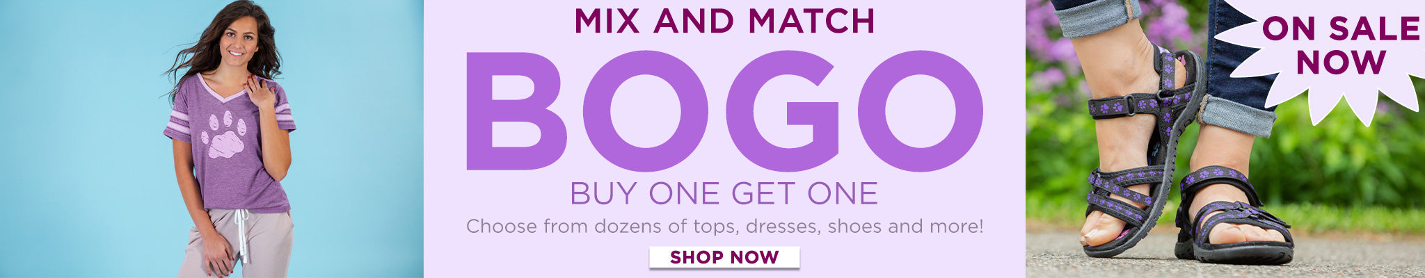 Buy One, Get One   Mix and Match   Choose from dozens of tops, dresses, shoes, and more!   Shop Now!