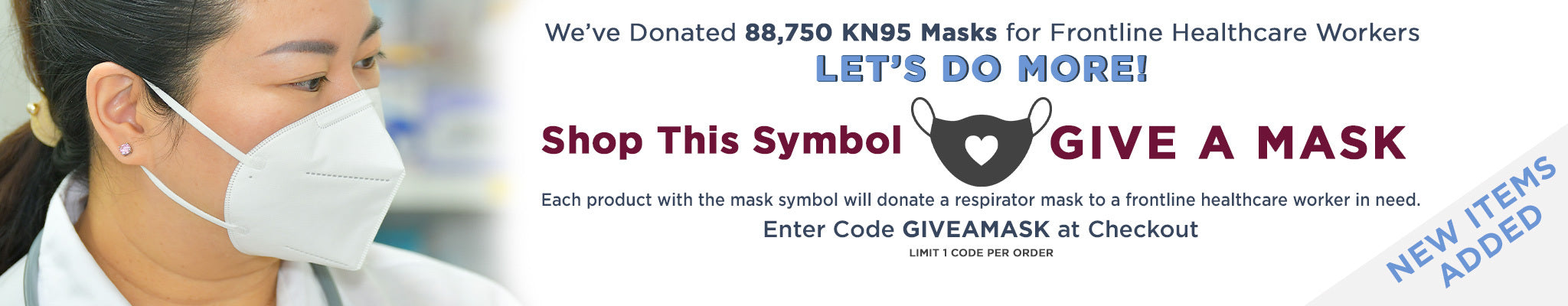 Buy 1, Give a Mask with code GIVEAMASK