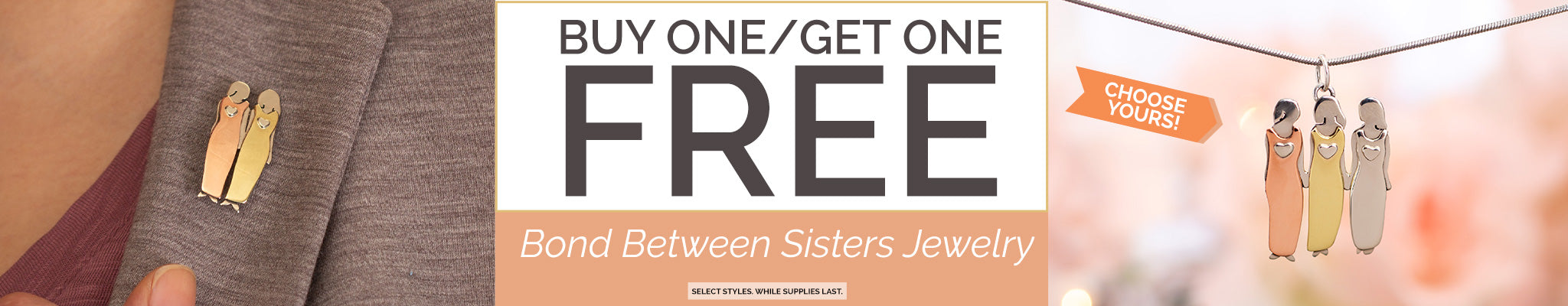 BOGO | Bond Between Sisters Pin & Necklace