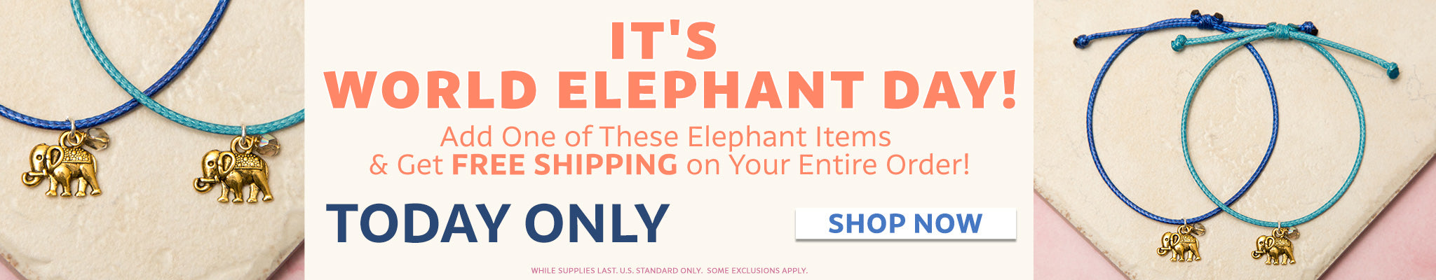 It's World Elephant Day! | Add one of these elephant items and get free shipping on your entire order! | Today Only! | Shop Now!