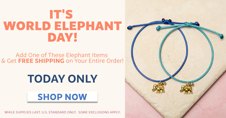 It's World Elephant Day! | Add one of these elephant items and get free shipping on your entire order! | Today Only!