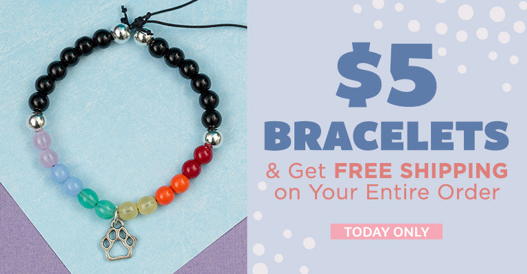 $5 Bracelets & Get FREE Shipping on Your Entire Order | Today Only