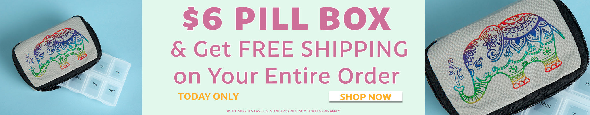 $6 Pill Boxes | Get Free Shipping On Your Entire Order!