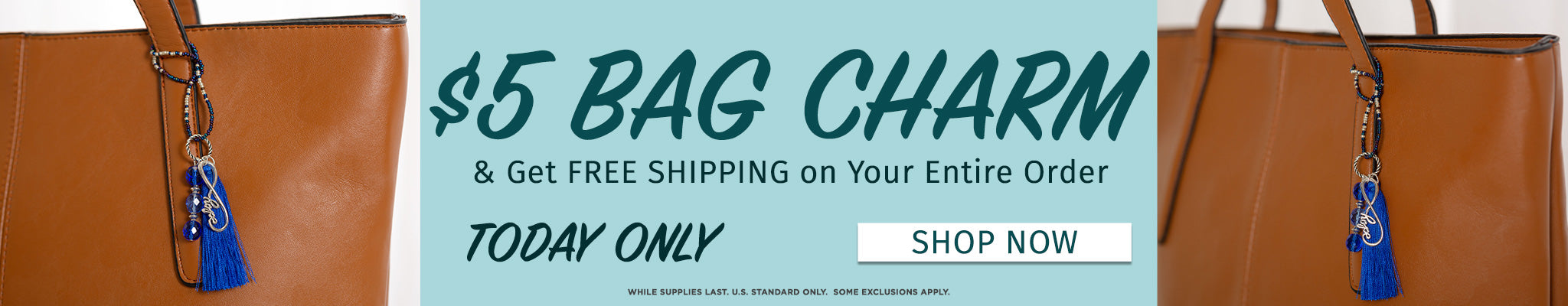 $5 Bag Charms & Get Free Shipping on Your Entire Order