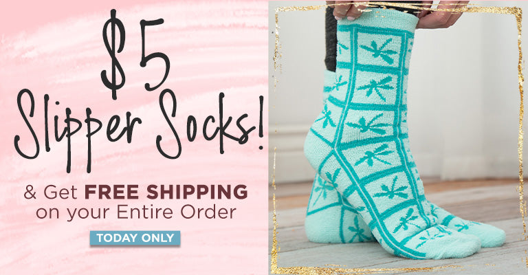 $5 Slipper Socks | Get Free Shipping on Your Entire Order | Today Only!