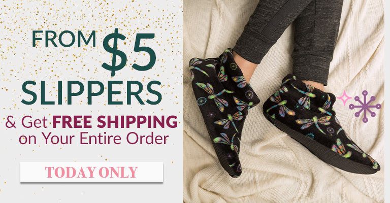$5 Slippers & Get FREE SHIPPING on Your Entire Order | Today Only