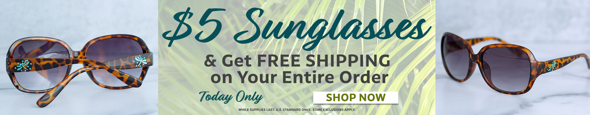 $5 Sunglasses   Get Free Shipping On Your Entire Order!