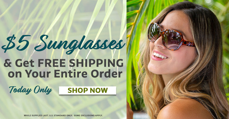 $5 Sunglasses | Get Free Shipping On Your Entire Order!