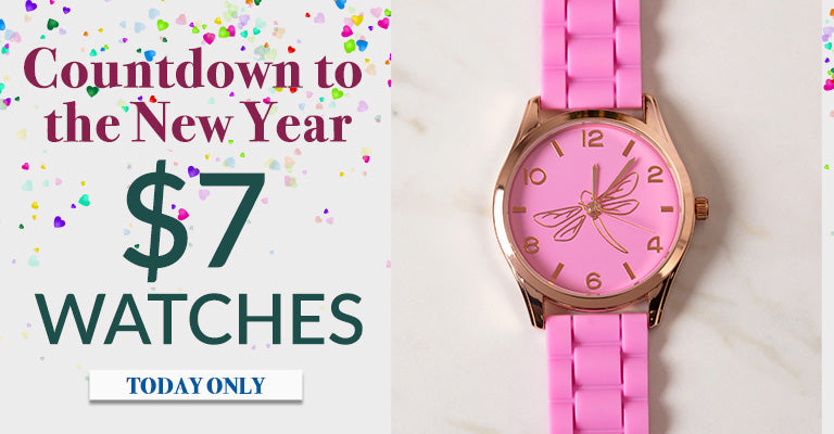 Countdown to the New Year! | $6 Watches | Today Only!