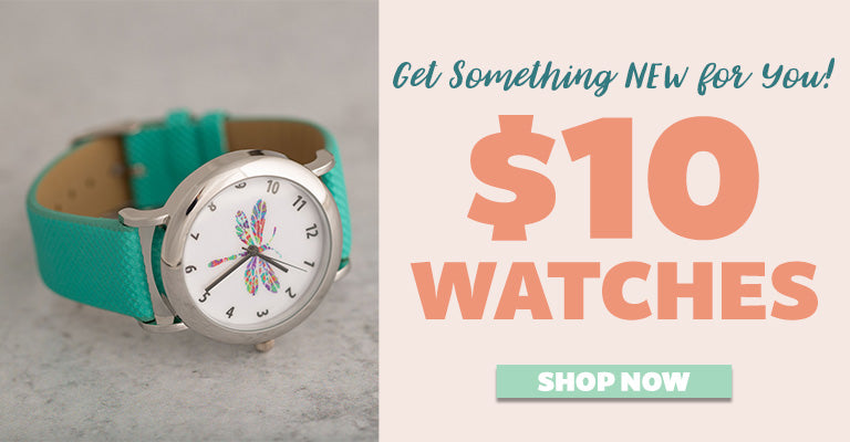 Get Something New for You! $10 Watches! Shop Now