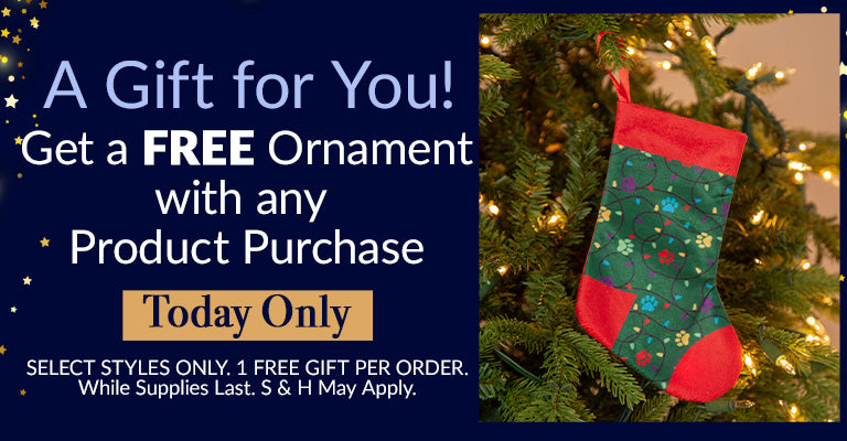 A Gift for You | Get a FREE select Ornament with any product purchase! | Today Only!
