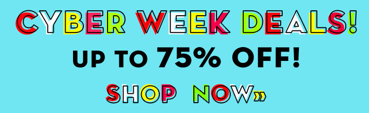 Cyber Week Deals - Shop Now