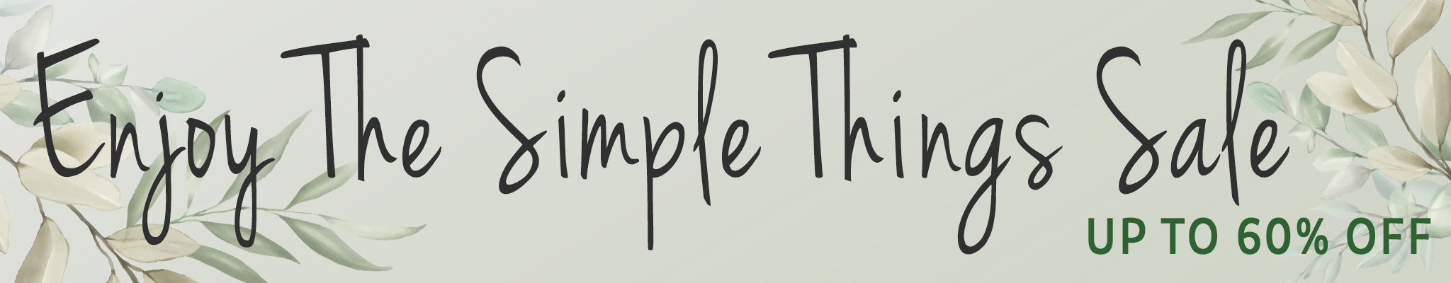 Enjoy the Simple Things Sale