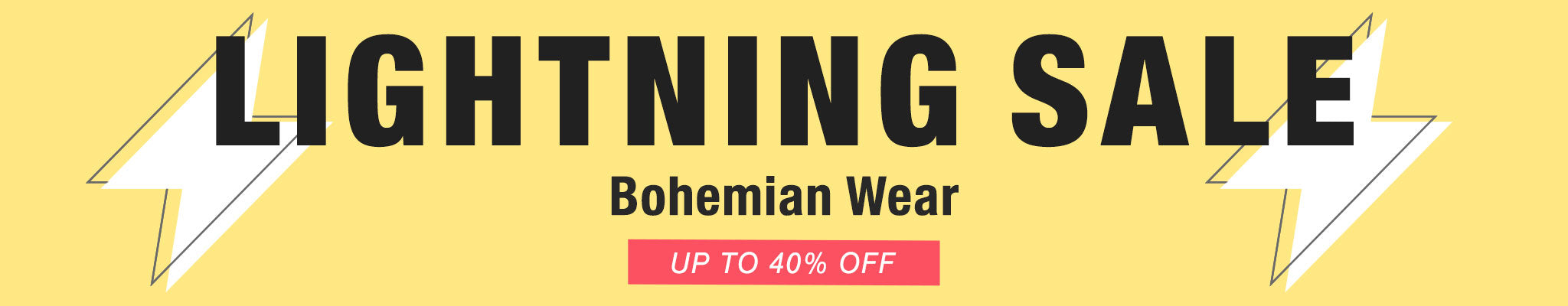 Bohemian Wear Lightning Sale