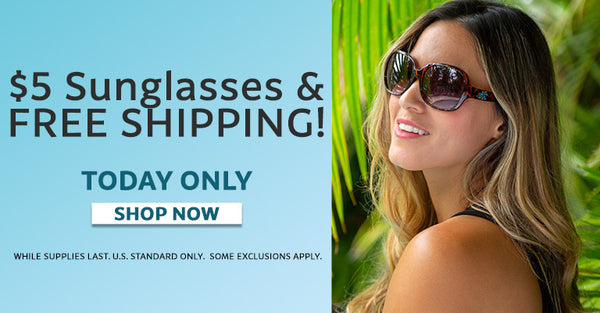 $5 Sunglasses & Free Shipping