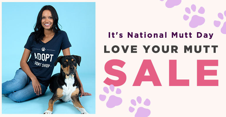 It's National Mutt Day   Shop Our Love Your Mutt Sale