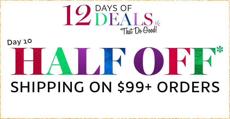 12 Days of Deals | Day 10 | Half Off Express Shipping Options on $99 Orders!