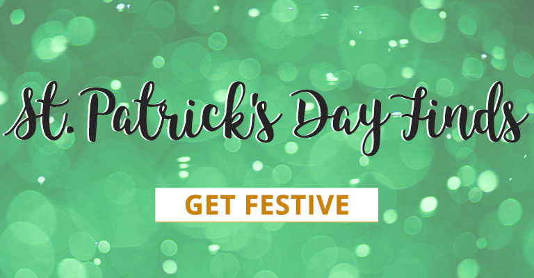 St. Patrick's Day Finds | Get Festive
