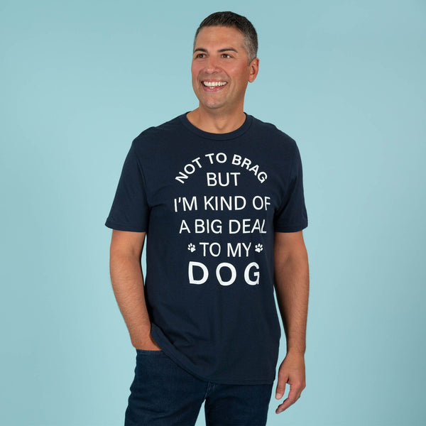 T-shirt - Not To Brag Dog T-Shirt