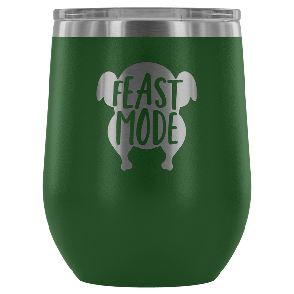 Wine Tumbler - Feast Mode Wine Tumbler