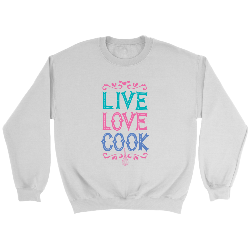 T-shirt - Live Love Cook Crewneck Sweatshirt